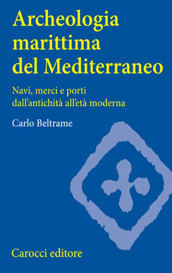 Copertina del libro Archeologia marittima del Mediterraneo