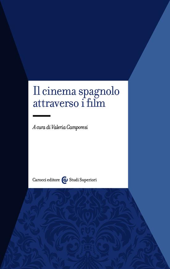 Copertina del libro Il cinema spagnolo attraverso i film
